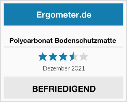 No Name Polycarbonat Bodenschutzmatte  Test